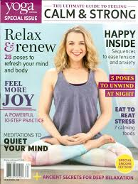 Yoga Journal 2016 Ultimate Guide To Feeling Strong Calm