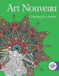 Art Nouveau Coloring For Artists Creative Stress Relieving Adult Book Series