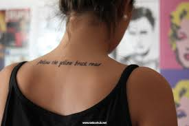 Upper Back Tattoo Quotes 12 6e5eca29f9572f955919546943739477
