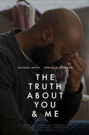 100 Michael P Johnson The Truth About You And Me 2018 IMDb