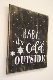 Baby Its Cold Outside Rustic Christmas Decor Vintage Pallet Sign Wood Wall Mantle