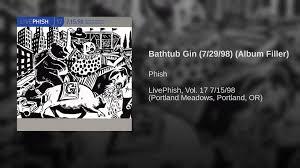 bathtub gin 7 29 98 album filler youtube