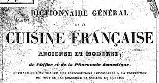 dictionnaire cuisine télécharger dictionnaire général de la cuisine française ancienne