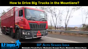 100 Mahindra Trucks How To Drive Big In The Mountians