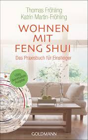 wohnen mit feng shui das praxisbuch für einsteiger
