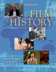 Full SizeKristin Thompson And I Grew Concerned That Film History Textbooks Didnt Reflect The Growing Scholarship In Field Particularly On Early
