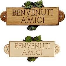 Benvenuti Amici Italian Sign Welcome Friends Kitchen DecorItalian KitchensTuscan KitchensItalian QuotesKitchen