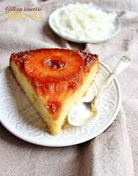 dessert ananas noix de coco gâteau renversé ananas noix de coco concours gateau renversé