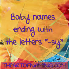 The Art Of Naming Baby Names Ending With The Letters