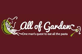 All of Garden – e Man s Quest to Eat All the Pasta