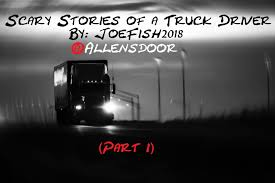 Truck Driver Stories Man Loses Job And Catches Wife Cheating On The Same Day Then This Scary Stories Of A Truck Driver Creepy Series Part 1 Youtube Car Smashed After Driver Fails To Yield At Washington City Fmcsas Traing Rule Takes Effect Trump Administration Success Trainco Inc Book New Chronicles 20 Short Stories Based On Real Case Beall Thies Llc How Driverless Trucks In China Could Put 16 Million People Out Of A Beer Best Image Kusaboshicom N Hot Indiego Australian Trucking Jim Haynes 9781742376943 Lafontaine Ale And Delivery 1930s By Kenfletcher