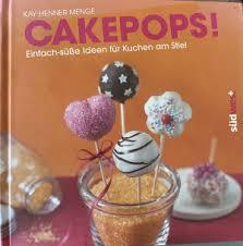 cakepops set einfach süße ideen für kuchen am stiel buch mit 3 cakepop formen