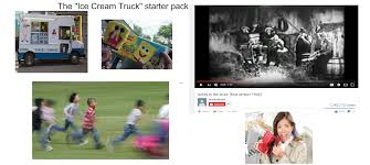 The Ice Cream Truck Starter Pack : Starterpacks Damn Summer How Ice Cream Trucks Entice And Enrage Us Motherboard Traditional Turkey In The Straw Truck Song Piano Lesson The Lyrics Behind Onyx Truth That Ice Cream Truck Song Abagond My Job We All Scream For Hawaii Business Magazine Is Rpetual But Little Else Orange County Tribune Pastry Affair Cookies History Of Toronto You Know Well Turns Out Its Insanely Racist Jingle Is Based Off One Most Songs Voices From Uerground By Chris Schlarb