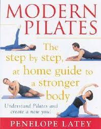 Modern Pilates The Step by Step at Home Guide to a Stronger Body