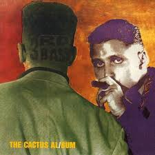 Released A Quarter Century Ago By The Def Jam Label Brooklyn Trio 3rd Bass Cactus Album Stands As Hip Hop Classic Due To This Stature One Might