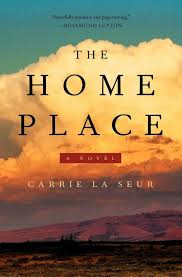 Book Review The Home Place by Carrie La Seur She Reads