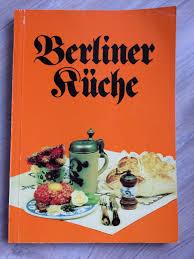 berliner küche mit 200 berliner rezepten