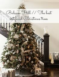 Lifelike Artificial Christmas Trees Uk by Balsam Hill The Best Artificial Christmas Trees Hello Baby Blog