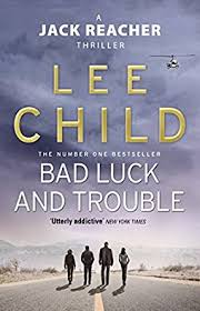 Jack Reacher Killing Floor Read Online by Bad Luck And Trouble Jack Reacher Book 11 Ebook Lee Child