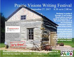 Photos And Inspiration Hstead Place by Prairie Visions Writing Festival Homestead National Monument Of