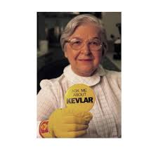 Stephanie Kwolek Is A Chemist That Worked For DuPont And Discovered The Synthetic Fibers We