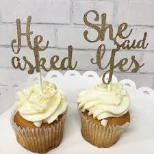 He Asked She Said Yes Cupcake Toppers Engagement