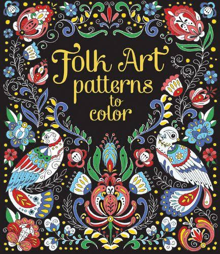 Folk Art Patterns to Color [Book]