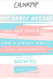 Colourpop - 30% Off Site Wide With CODE 'MDW30' 6pm-midnight ... Colourpop Cosmetics On Twitter Black Friday Sale Starting Borrow Lens Coupon 2018 Goibo Bus Coupons 25 Off Colourpop Code 2017 Coupon 1 Promo Code 20 Something W Affiliate Discount 449 Best Codes Coupons Images In 2019 The Detox Market Canada Coupon November Up To 40 Rainbow Makeup Collection Discount 80s Tees Free Shipping Play Asia For Woc Juvias Place 45 Sale Romwe June Dax Deals 2 15 Off Make Up Products Spree Sephora Canada Promo Code Mygift Restocked 51 Free