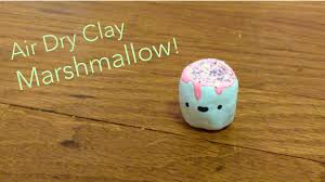 How To Make An Air Dry Clay Marshmallow