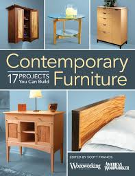100 Projects Contemporary Furniture 17 You Can Build Scott Francis