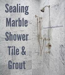 sealing marble shower tile grout