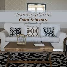 Neutral Colors For A Living Room by Warming Up Neutral Color Schemes