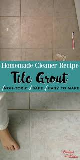 Homemade Floor Tile Cleaner by Diy Grout Cleaner Homemade Recipe With Baking Soda