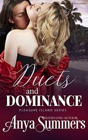 Duets And Dominance Pleasure Island Book 6 By Summers Anya