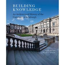 100 Edinburgh Architecture Building Knowledge An Architectural History Of The