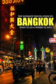 The Best Travel Tips For Your First Time In Bangkok What To Do Where