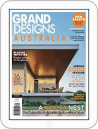 100 Home Ideas Magazine Australia Grand Designs Digital