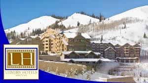 100 Luxury Hotels Utah Montage Deer Valley Park City UT