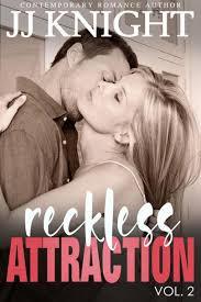 Reckless Attraction Vol 2