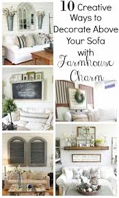 Ways To Ate Above The Sofa Little Vintage Nest Creative Farmhouse Wall Decor Behind Couch