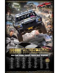 100 Custom Trucks Unlimited Trophy Truck 25th Anniversary Poster SCORE International Off Road