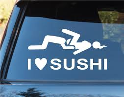 I Love Sushi Funny Car Window Windshield From Amazon | My