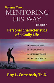 Volume 2 Personal Characteristics Of A Godly Life