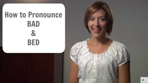 how to pronounce bad and bed bæd bed american pronunciation lesson