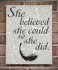Quote Wall Art She Believed Could So Did Canvas Prints On CanvasI Like The Newspaper Idea