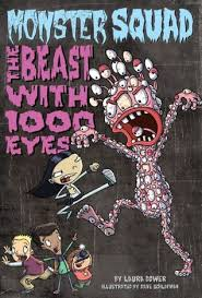The Beast with 1000 Eyes Monster Squad 3 by Laura Dower