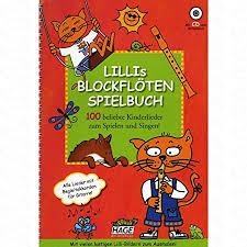 lillis blockfloeten spielbuch arrangiert für blockflöte