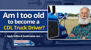 Am I Too Old To Become A Truck Driver? | The Official Blog Of Roadmaster