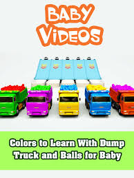 Watch 'Colors To Learn With Dump Truck And Balls For Baby' On Amazon ... Atco Hauling Wonderful Dump Truck Coloring Pages Co 9183 Cstruction Vehicles Kids Video Caterpilar Toys Dumptruck Digger Tinkers Garbage Big W Color Learning For Kids Youtube Video You Have No Idea How Many Times My Kids Archives Page 39 Of 47 Place 4 Truck Tipper Tees By Designzz Redbubble American Plastic Toys Gigantic Walmartcom Song The Curb Videos Watch Colors To Learn With And Balls Baby On Amazon Binkie Tv Numbers For