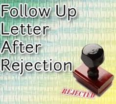 how to write follow up rejection letter